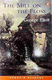"""Penguin Readers Level 4: """" The Mill on the Floss """" (Penguin Readers) (0140815171) by Eliot, George"""