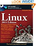 Linux Bible 2011 Edition: Boot up to...