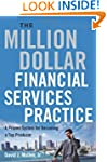 The Million-Dollar Financial Services...