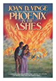 Phoenix in the Ashes (0312943644) by Vinge, Joan D.