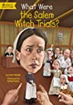 What Were the Salem Witch Trials? (Wh...