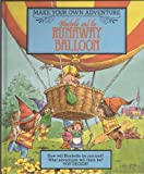 Bluebelle and the Runaway Balloon (Make Your Own Adventure S) (0600310558) by Cowley, Stewart
