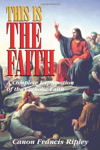 Canon Ripley - This is the Faith