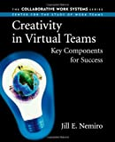 img - for Creativity in Virtual Teams: Key Components for Success by Nemiro, Jill 1st (first) Edition [Paperback(2004)] book / textbook / text book