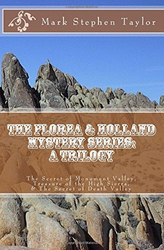 The Secret of Monument Valley / Treasure of the High Sierra / the Secret of Death Valley: Volume 5