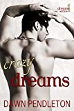 img - for Crazy Dreams book / textbook / text book