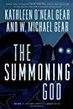 The Summoning God: Book II of the Anasazi Mysteries (0312865325) by Gear, Kathleen O'Neal