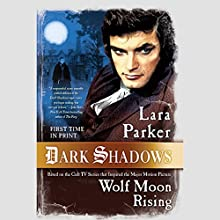 Wolf Moon Rising (       UNABRIDGED) by Lara Parker Narrated by Lara Parker