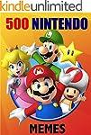 Memes: 500 Most Hilarious Nintendo Me...