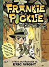 Frankie Pickle and the Closet of Doom   [FRANKIE PICKLE & THE CLOSET OF] [Paperback]