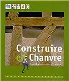 echange, troc FFB - Construire en chanvre : Règles professionnelles d'exécution