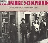 img - for KLONDIKE SCRAPBOOK book / textbook / text book