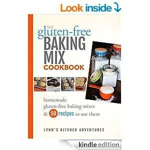 The Gluten Free Baking Mix Cookbook