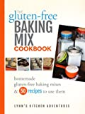 The Gluten Free Baking Mix Cookbook