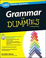 Grammar: 1,001 Practice Questions For Dummies Front Cover
