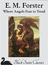 Where Angels Fear to Tread (Illustrated)
