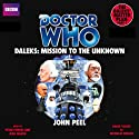 Doctor Who: Daleks - Mission to the Unknown (       UNABRIDGED) by John Peel Narrated by Jean Marsh