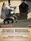 img - for Diversity, Oppression, and Social Functioning: Person-In-Environment Assessment and Intervention (3rd Edition) 3rd (third) Edition by Appleby, George A., Colon, Edgar A., Hamilton, Julia published by Pearson (2010) book / textbook / text book