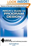 NSCA's Guide to Program Design (Science of Strength and Conditioning)