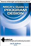 img - for NSCA's Guide to Program Design (Science of Strength and Conditioning) book / textbook / text book