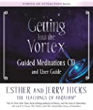 Getting Into The Vortex: Guided Meditations CD and User Guide