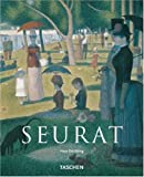 Georges Seurat, 1859-1891: The Master of Pointillism (Taschen Basic Art Series) (3822858633) by Duchting, Hajo