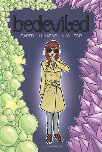 Cover of Careful What You Wish For (Bedeviled)