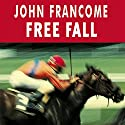 Free Fall Audiobook by John Francome Narrated by Gareth Armstrong