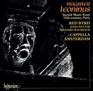 Magister Leoninus: Sacred Music From 12th-Century Paris