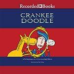 Crankee Doodle | Tom Angleberger
