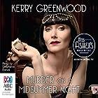 Murder on a Midsummer Night Hörbuch von Kerry Greenwood Gesprochen von: Stephanie Daniel