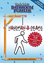 Uncle John's Bathroom Puzzler HANGMAN-a-GRAMS