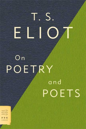 On Poetry and Poets, T. S. ELIOT