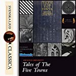 Tales of the Five Towns | Arnold Bennet