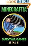 Minecraft: Minecraftia Survival Games...