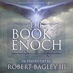 The Book of Enoch: From the Apocrypha and Pseudepigrapha of the Old Testament | Robert Bagley III