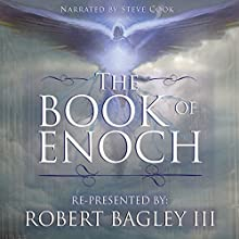 The Book of Enoch: From the Apocrypha and Pseudepigrapha of the Old Testament Audiobook by Robert Bagley III Narrated by Steve Cook