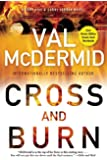 Cross and Burn: A Tony Hill & Carol Jordan Novel (Tony Hill and Carol Jordan)