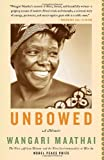 Unbowed: A Memoir (Vintage)