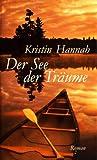 Der See der Träume : Roman