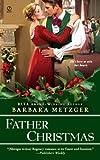 Father Christmas (Signet Regency Romance)