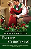 Father Christmas (Signet Regency Romance)