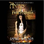 Anais of Brightshire: The Blood Mage Chronicles, Book 1 | Jamie Wilson
