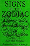 Signs of the Zodiac: A Reference Guide to Historical, Mythological, and Cultural Associations