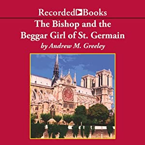 The Bishop and the Beggar Girl of St. Germaine Audiobook