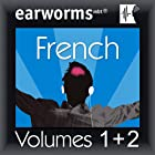 Rapid French: Volumes 1 & 2 Hörbuch von Earworms Learning Gesprochen von: Marlon Lodge