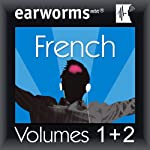 Rapid French: Volumes 1 & 2 | Earworms Learning