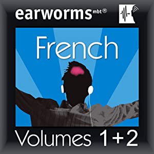 Rapid French: Volumes 1 & 2 | [Earworms Learning]