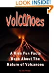 Volcanoes: A Kids Fun Facts Book Abou...