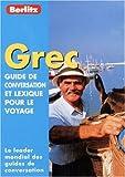 echange, troc Guide Berlitz - Guide de conservation et lexique pour le voyage : Grec